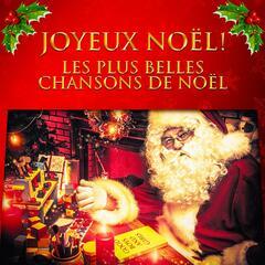 Joyeux Noël ! (Les plus belles chansons de Noël)