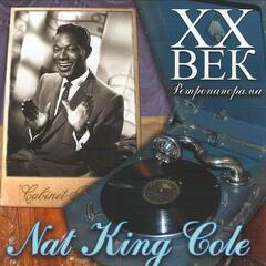Nat King Cole - ХX Век Ретропанорама