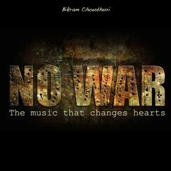 No War! (The Music That Changes Hearts)