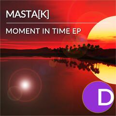 Moment in Time EP