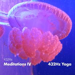 432HZ Meditations IV