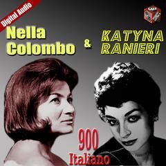 Katyna Ranieri e Nella Colombo