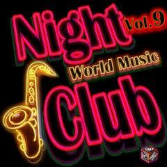 Night Club: World Music, Vol. 9