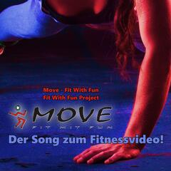 Move Fit With fun (The Video Song)