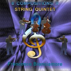 8 Compositions x String Quintet