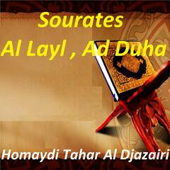 Sourates Al Layl , Ad Duha
