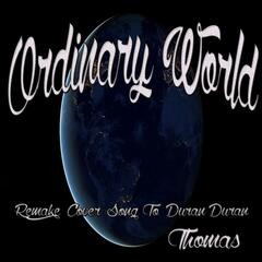 Ordinary World: Remake Cover Song to Duran Duran
