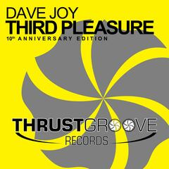 Third Pleasure (10th Anniversary Edition) [Remixes]