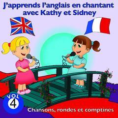 J'apprends l'anglais en chantant avec Kathy et Sidney, vol. 4