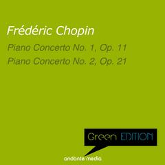 Green Edition - Chopin: Piano Concertos Nos. 1 & 2