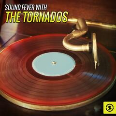 Sound Fever with The Tornados