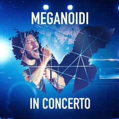 Meganoidi in concerto