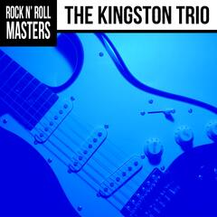 Rock n'  Roll Masters: The Kingston Trio