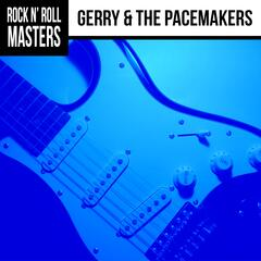 Rock N' Roll Masters: Gerry & The Pacemakers