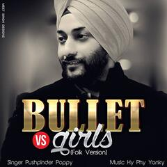 Bullet vs. Girls