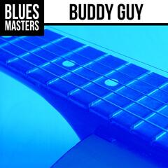 Blues Masters: Buddy Guy