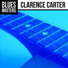 Blues Masters: Clarence Carter