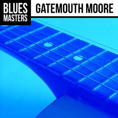 Blues Masters: Gatemouth Moore