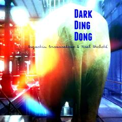 Dark Ding Dong