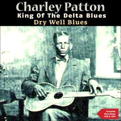 Dry Well Blues