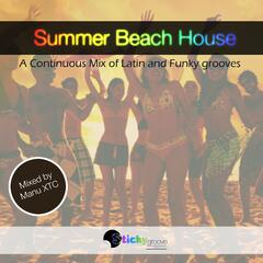 Latin and Funky Summer Beach House by Sticky Groove
