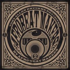Afrobeat Makers, Vol. 2