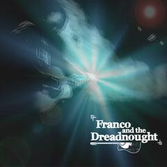 Franco & the Dreadnought