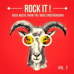Rock It, Vol. 2 (Rock Music from the Indie Underground)