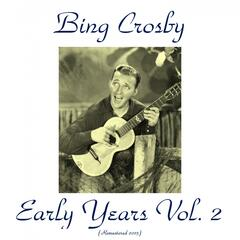Bing Crosby Early Years, Vol. 2