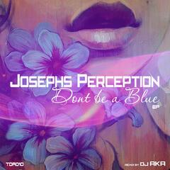 Don't Be a Blue EP