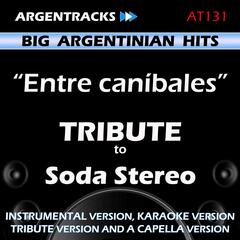 Entre canibales - Tribute to Soda Stereo - EP