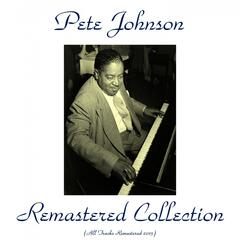 Pete Johnson Remastered Collection