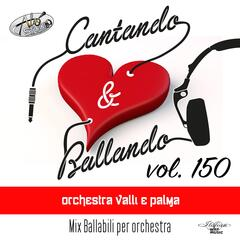 Cantando & Ballando Vol. 150