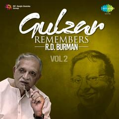 Gulzar Remembers R.D. Burman, Vol. 2