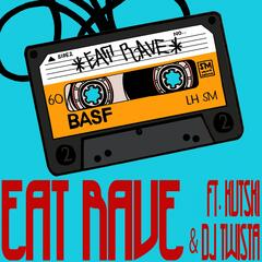Eat Rave EP