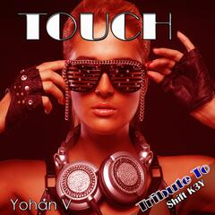 Touch: Tribute to Shift K3y