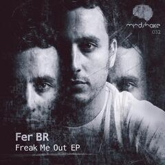 Freak Me out Ep