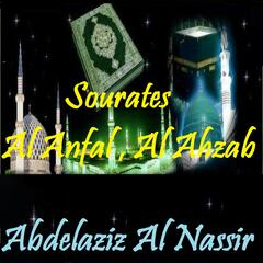 Sourates Al Anfal , Al Ahzab