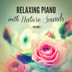 Relaxing Piano With Nature Sounds
