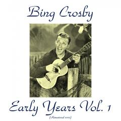 Bing Crosby Early Years, Vol. 1