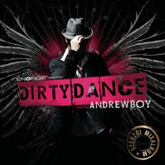 Dirty Dance, Vol. 1