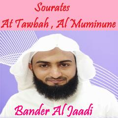 Sourates At Tawbah , Al Muminune