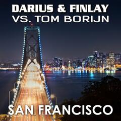 San Francisco (Darius & Finlay vs. Tom Borijn)