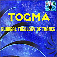 Surreal Theology of Trance