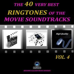 The 40 Very Best Ringtones of the Movie Soundtracks, Vol. 4