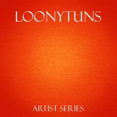 Loonytuns Works