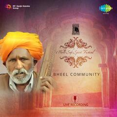 World Sufi Spirit Festival: Bheel Community