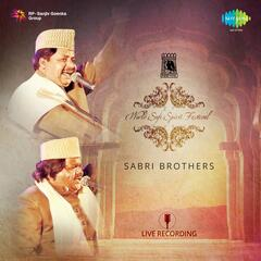 World Sufi Spirit Festival: Sabri Brothers