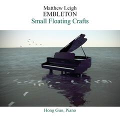 Matthew Leigh Embleton: Small Floating Crafts