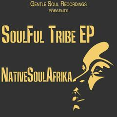 SoulFul Tribe EP